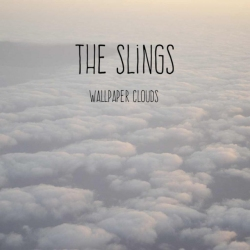 The Slings - Wallpaper Clouds